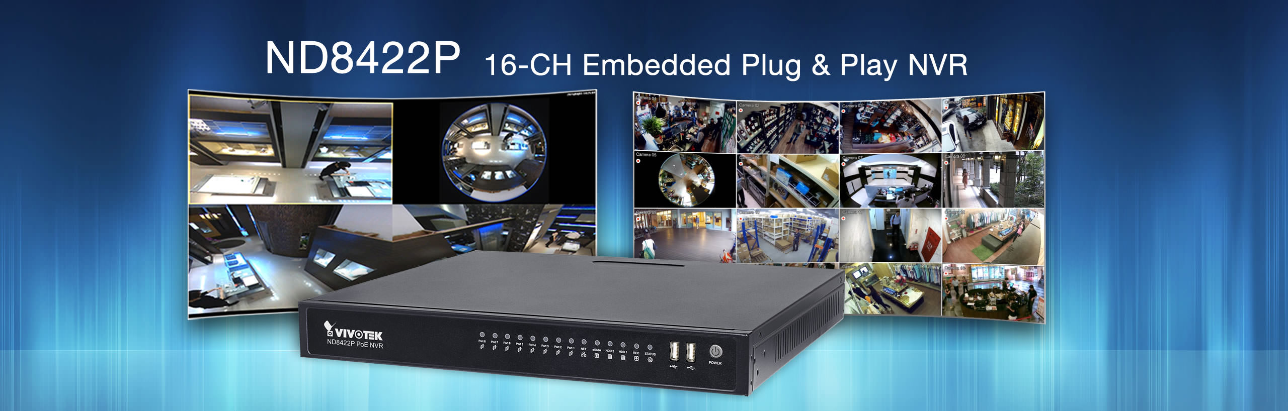 VIVOTEK Introduces New Smart and Efficient ND8422P PoE NVR for Multiple Surveillance Applications